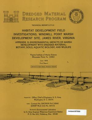 Primary view of object titled 'Habitat Development Field Investigations, Windmill Point Marsh Development Site, James River, Virginia: Appendix D'.