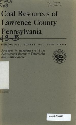Primary view of object titled 'Coal Resources of Lawrence County, Pennsylvania'.