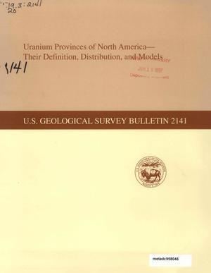 Primary view of object titled 'Uranium Provinces of North America: Their Definition, Distribution, and Models'.