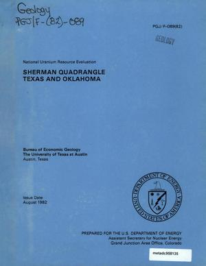 Primary view of object titled 'National Uranium Resource Evaluation: Sherman Quadrangle, Texas and Oklahoma'.