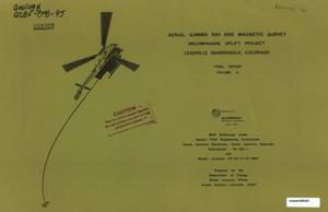 Primary view of object titled 'Aerial Gamma Ray and Magnetic Survey, Volume 2. Final Report: Leadville Quadrangle, Colorado'.