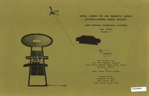 Primary view of object titled 'Aerial Gamma Ray and Magnetic Survey, Final Report. Volume 2: Rock Springs, Quadrangle, Wyoming'.