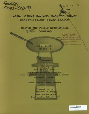 Primary view of object titled 'Aerial Gamma Ray and Magnetic Survey, Final Report. Volume 1: Denver and Pueblo Quadrangles (Colorado)'.