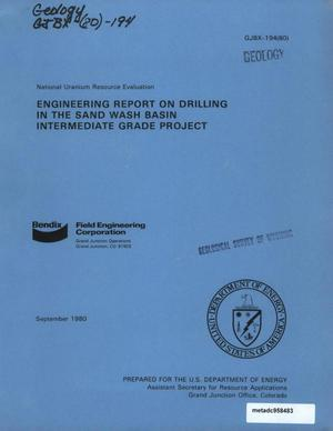Primary view of object titled 'Engineering Report on Drilling in the Sand Wash Basin Intermediate Grade Project'.