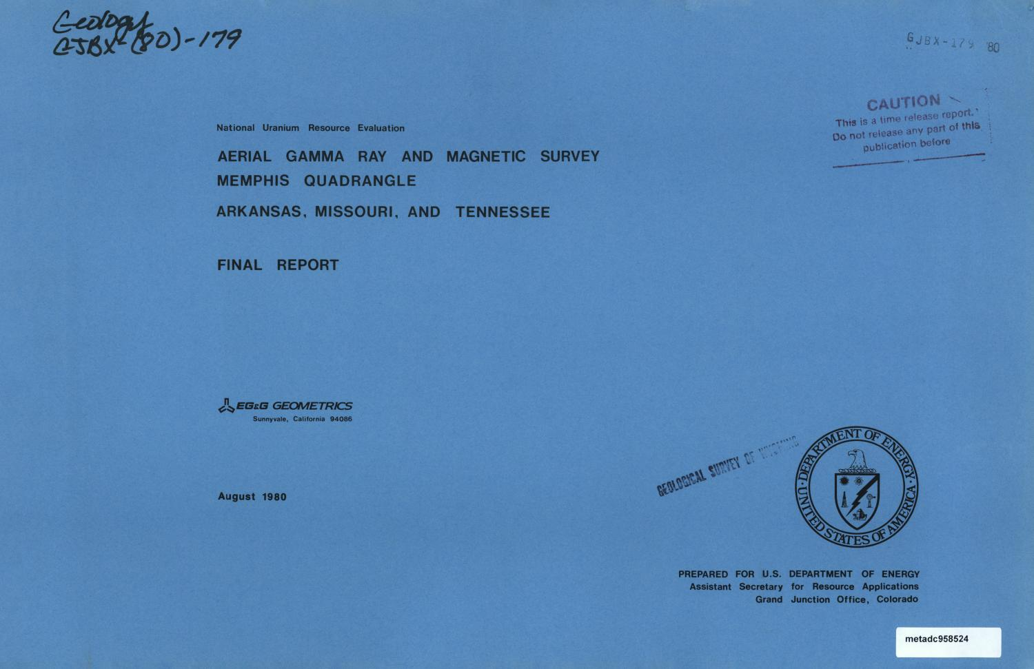 Aerial Gamma Ray and Magnetic Survey, Final Report: Memphis