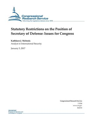 Primary view of object titled 'Statutory Restrictions on the Position of Secretary of Defense: Issues for Congress'.