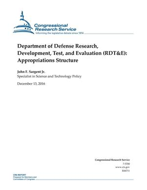 Primary view of object titled 'Department of Defense Research, Development, Test, and Evaluation (RDT&E): Appropriations Structure'.