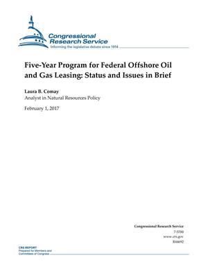Primary view of object titled 'Five-Year Program for Federal Offshore Oil and Gas Leasing: Status and Issues in Brief'.
