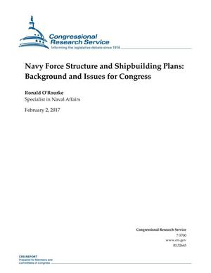 Primary view of object titled 'Navy Force Structure and Shipbuilding Plans: Background and Issues for Congress'.