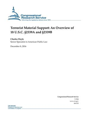 Primary view of object titled 'Terrorist Material Support: An Overview of 18 U.S.C. §2339A and §2339B'.