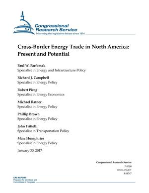 Primary view of object titled 'Cross-Border Energy Trade in North America: Present and Potential'.
