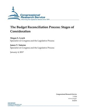 Primary view of object titled 'The Budget Reconciliation Process: Stages of Consideration'.