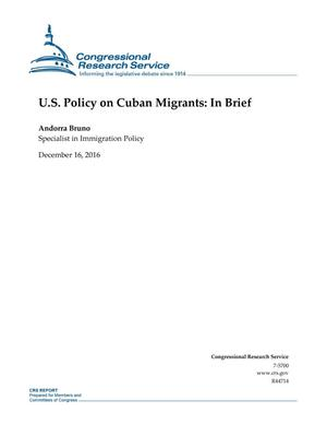 Primary view of object titled 'U.S. Policy on Cuban Migrants: In Brief'.