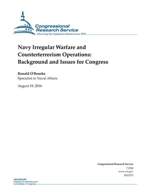 Primary view of object titled 'Navy Irregular Warfare and Counterterrorism Operations: Background and Issues for Congress'.