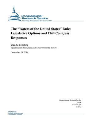 "Primary view of object titled 'The ""Waters of the United States"" Rule: Legislative Options and 114th Congress Responses'."