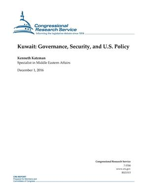 Primary view of object titled 'Kuwait: Governance, Security, and U.S. Policy'.