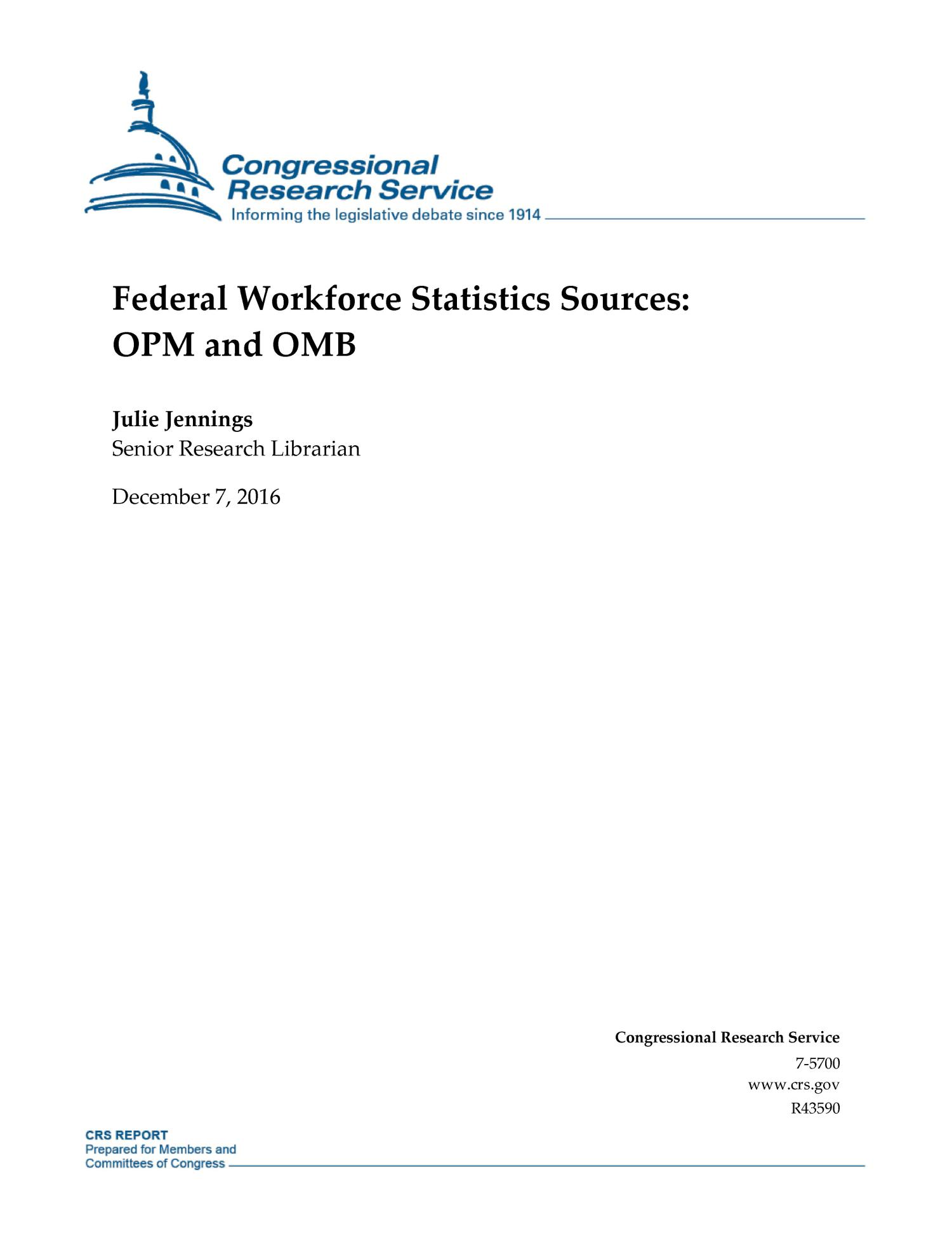 Federal Workforce Statistics Sources: OPM and OMB                                                                                                      [Sequence #]: 1 of 10