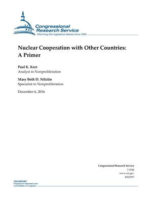 Primary view of object titled 'Nuclear Cooperation with Other Countries: A Primer'.