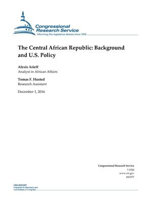 Primary view of object titled 'The Central African Republic: Background and U.S. Policy'.
