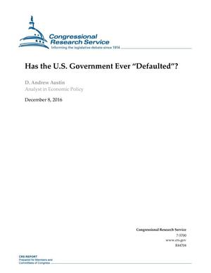 "Primary view of object titled 'Has the U.S. Government Ever ""Defaulted""?'."