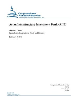 Primary view of object titled 'Asian Infrastructure Investment Bank (AIIB)'.