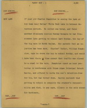 Primary view of object titled '[News Script: Tardy boy]'.