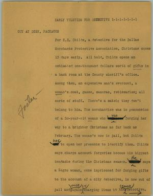 Primary view of object titled '[News Script: Early yuletide for detective]'.