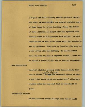 Primary view of object titled '[News Script: Murder bond hearing]'.