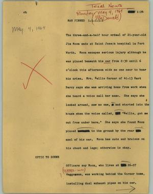 Primary view of object titled '[News Script: Man pinned]'.
