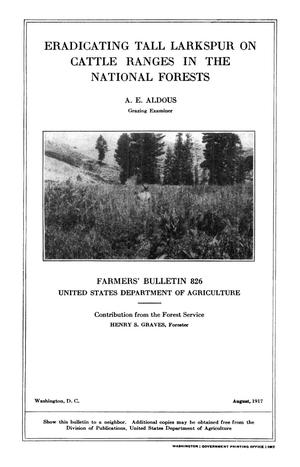 Primary view of object titled 'Eradicating Tall Larkspur on Cattle Ranges in the National Forests'.