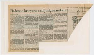 Primary view of object titled '[Newspaper Clipping: Defense lawyers call judges unfair]'.