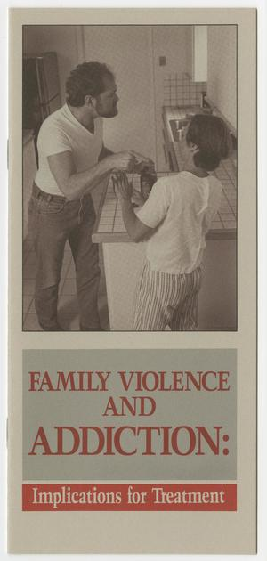 Primary view of object titled '[Family violence and addiction: Implications for treatment]'.