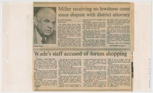 Primary view of object titled '[Newspaper Clipping: Miller receiving no lewdness cases since dispute with district attorney]'.