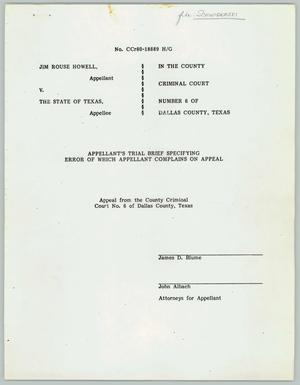 Primary view of object titled '[Jim Rouse Howell v. the State of Texas: Appeal from the County Criminal Court]'.