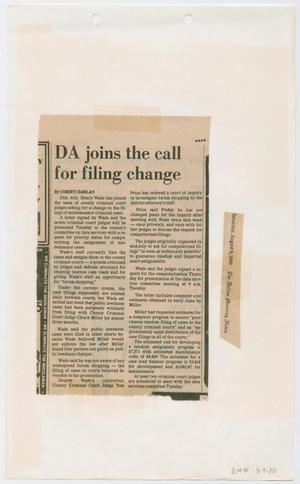 Primary view of object titled '[Newspaper Clipping: DA joins the cal for filing change]'.