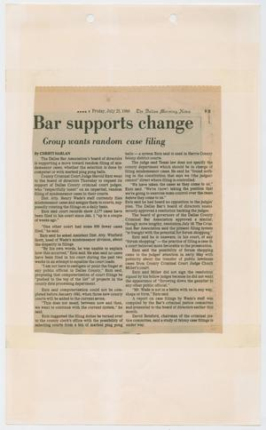 Primary view of object titled '[Newspaper Clipping: Bar supports change]'.