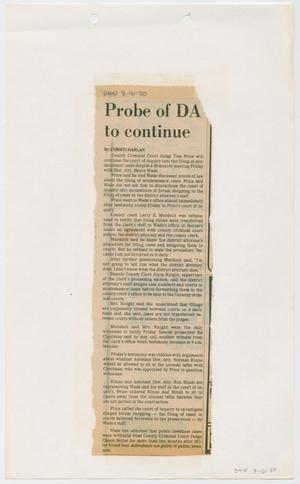 Primary view of object titled '[Newspaper Clipping: Probe of DA to continue]'.