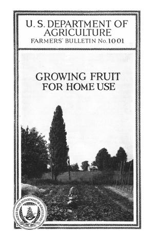 Primary view of object titled 'Growing Fruit for Home Use'.