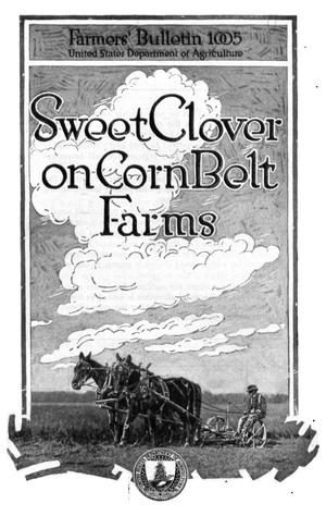 Primary view of object titled 'Sweet Clover on Corn Belt Farms'.