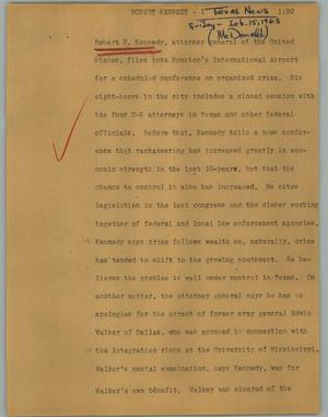 Primary view of object titled '[News Script: Robert Kennedy]'.