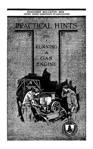 Primary view of object titled 'Practical Hints on Running a Gas Engine'.