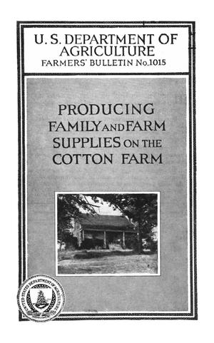 Primary view of object titled 'Producing Family and Farm Supplies on the Cotton Farm'.