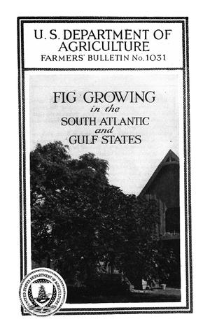 Primary view of object titled 'Fig Growing in the South Atlantic and Gulf States'.