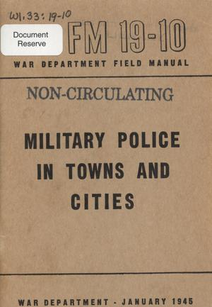 Primary view of object titled 'Military police in towns and cities'.