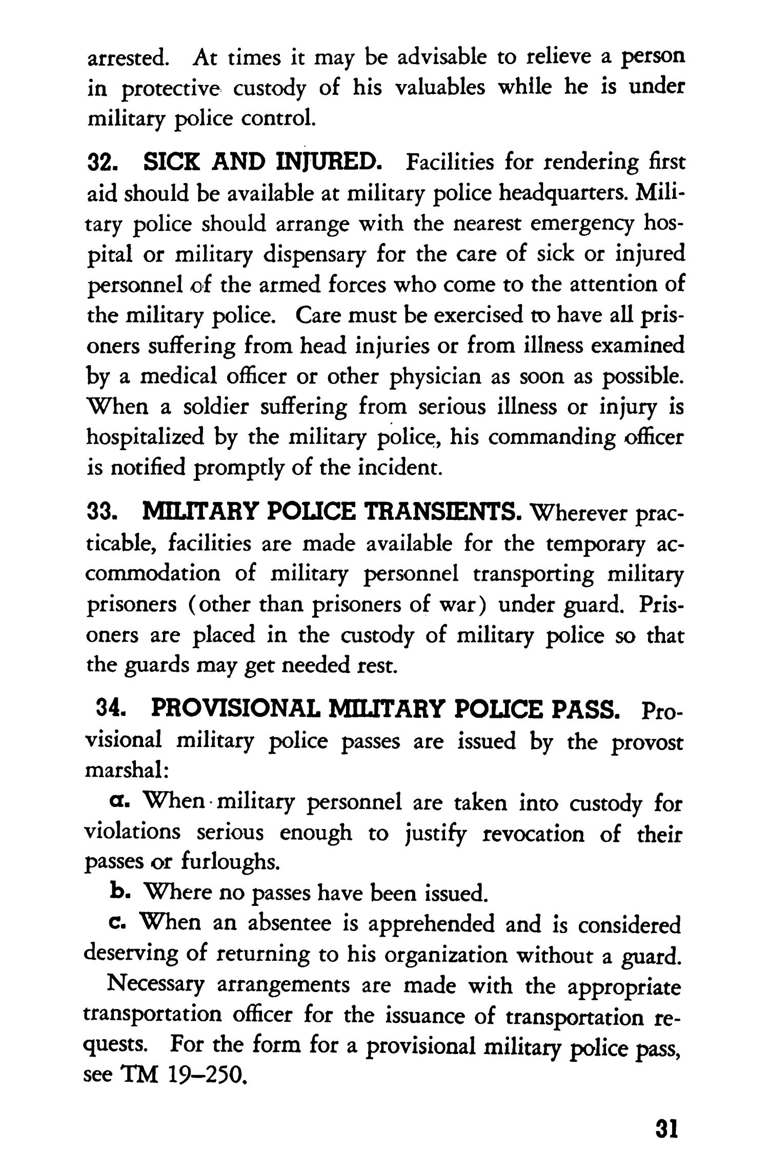 Military police in towns and cities                                                                                                      31
