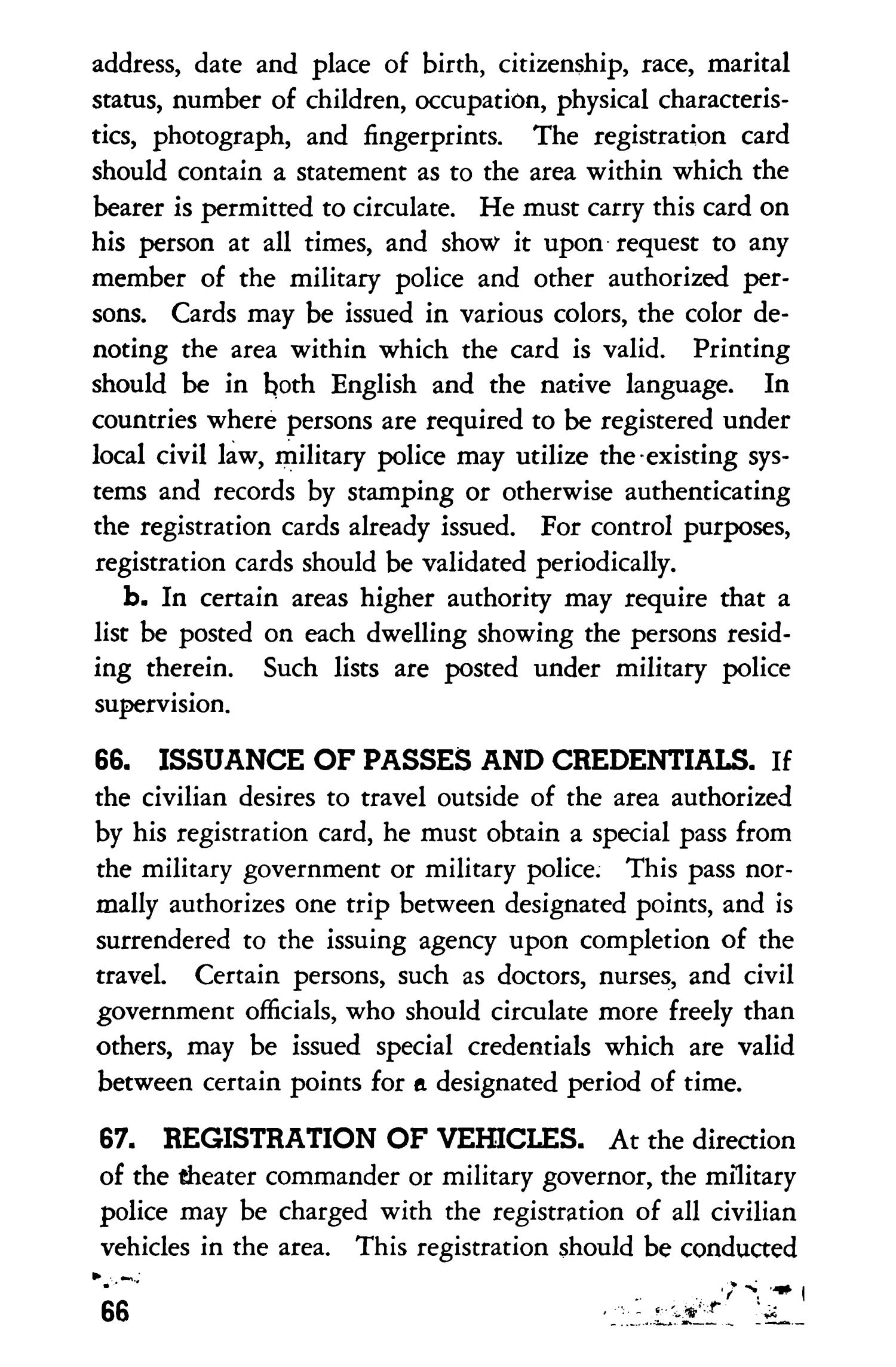 Military police in towns and cities                                                                                                      66