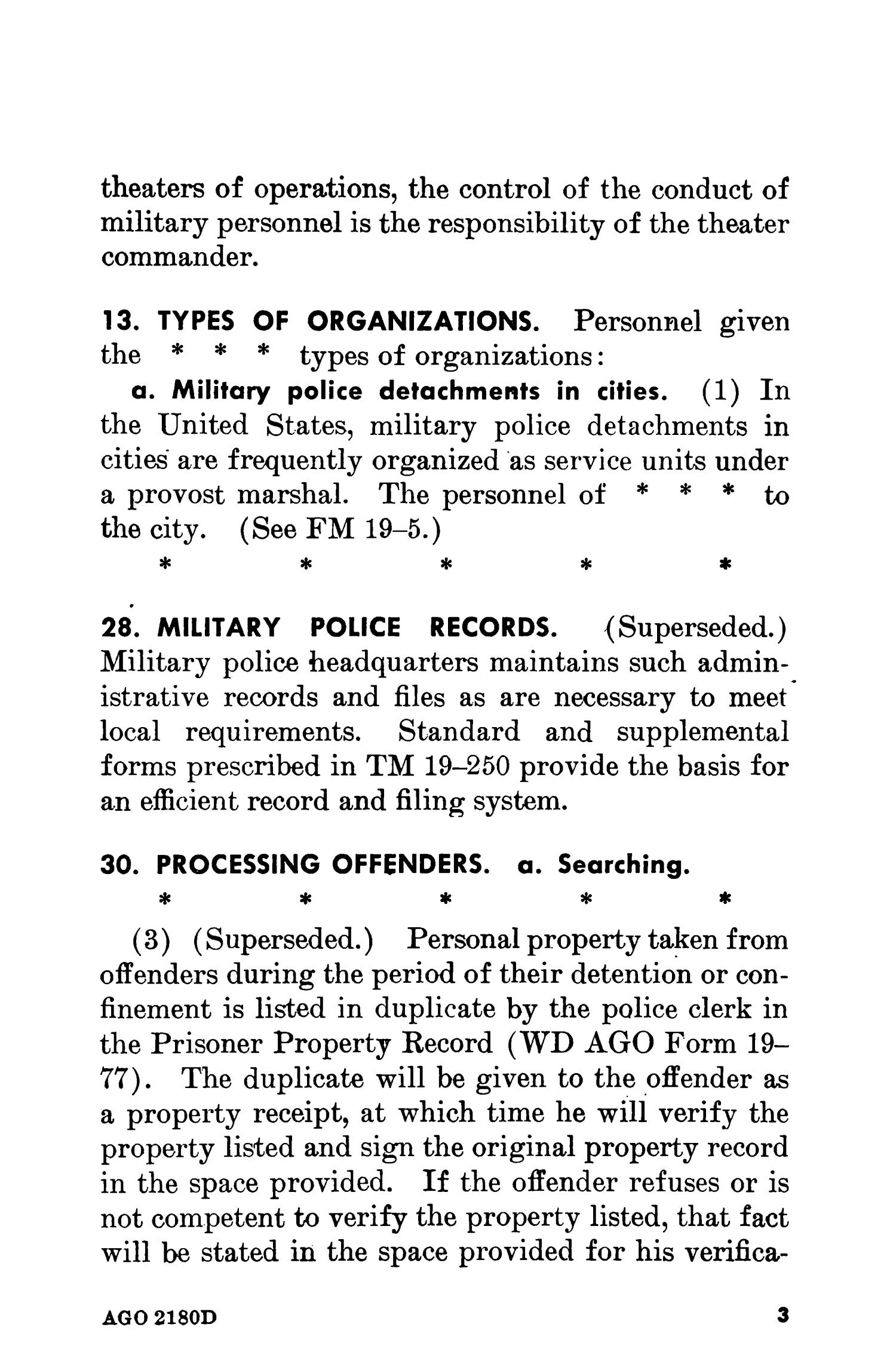 Military police in towns and cities                                                                                                      3