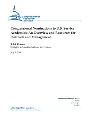 Congressional Nominations to U.S. Service Academies: An Overview and Resources for Outreach and Management
