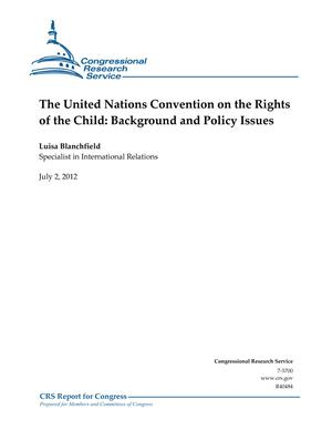 The United Nations Convention on the Rights of the Child: Background and Policy Issues