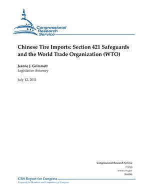 Chinese Tire Imports: Section 421 Safeguards and the World Trade Organization (WTO)
